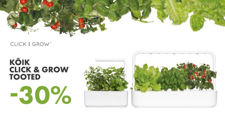SUVEKAMPAANIA - kõik Click and Grow tooted on 30% soodsamad