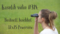Kasulik vidin #318: Bushnell binokkel 12x25 Powerview