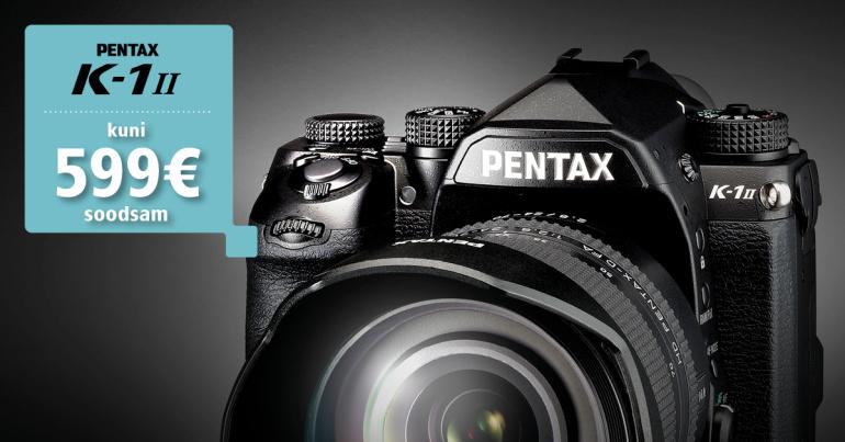 Täiskaadersensoriga Pentax K-1 II digipeegel on nüüd eriti soodne