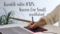 Kasulik vidin #325: Wacom graafikalaud One Small