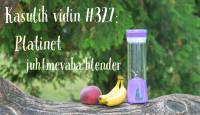 Kasulik vidin #327: Platinet juhtmevaba blender