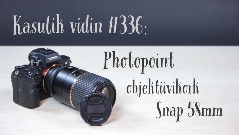 Kasulik vidin #336: Photopoint objektiivikork Snap 58mm