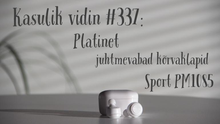 Kasulik vidin #337: Platinet juhtmevabad kõrvaklapid + mikrofon Sport PM1085