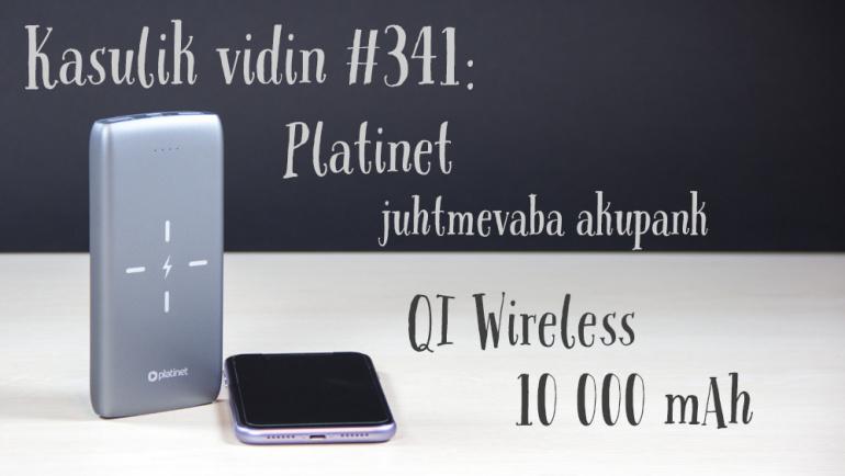 Kasulik vidin #341: Platinet juhtmevaba akupank 10000 mAh QI Wireless