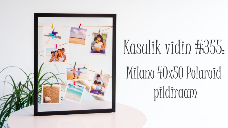 Kasulik vidin #355: Modernne Milano 40x50 Polaroid pildiraam