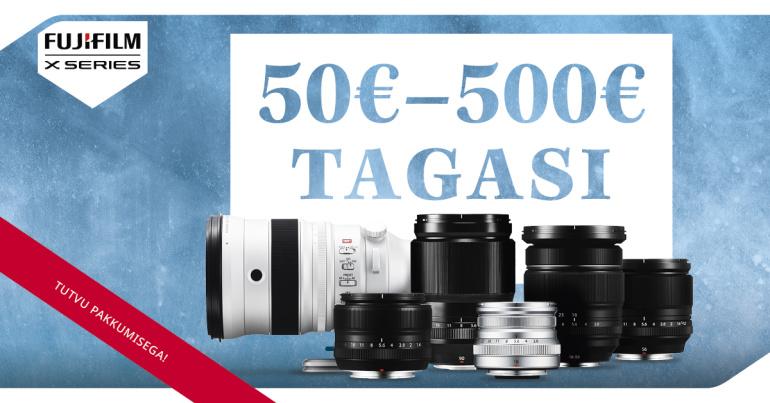 KUNI 17. JAANUAR: osta valitud Fujinon XF-objektiiv ja saad Fujifilmilt 50€-500€ tagasi