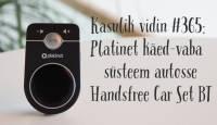Kasulik vidin #365: Platinet käed-vaba süsteem autosse Handsfree Car Set BT
