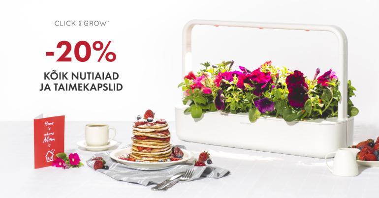 #emadepäev: Click and Grow nutiaiad ja taimekapslid on 20% soodsamad