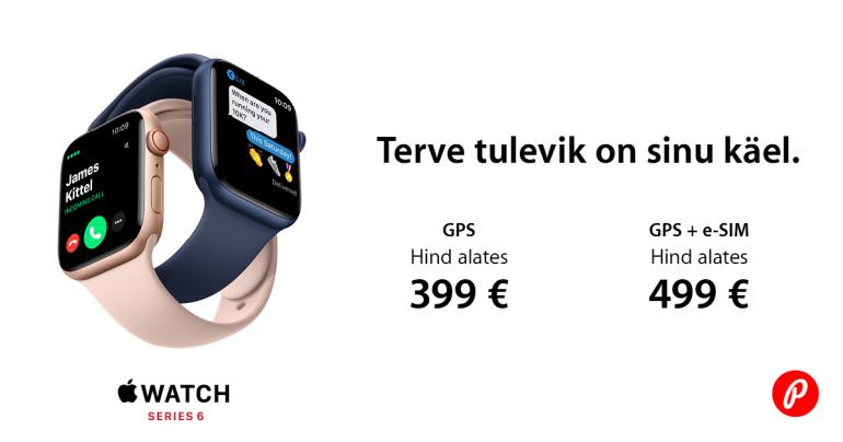 Apple Watch 6 GPS ja Apple Watch 6 LTE nutikellad on soodushinnaga