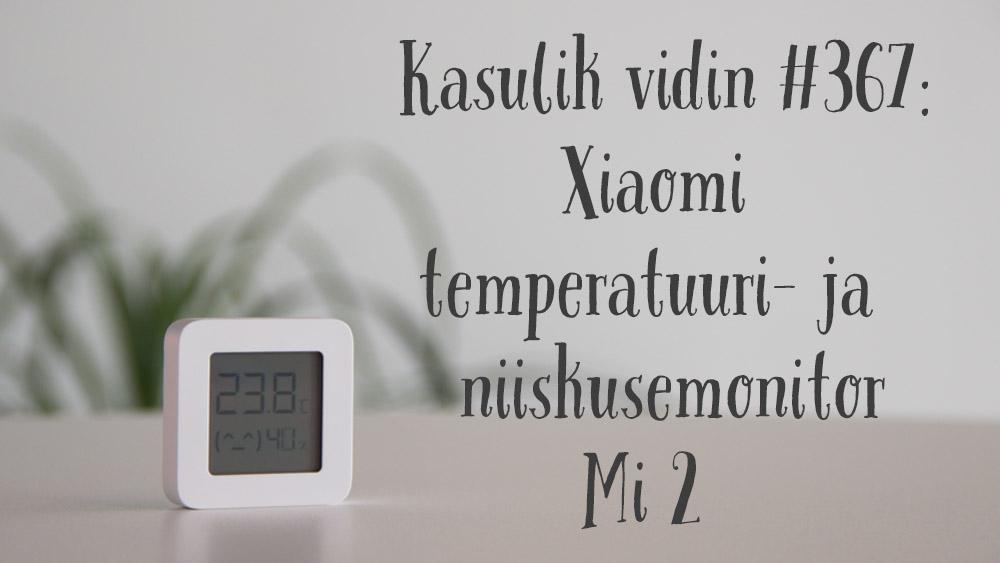 Xiaomi Mi 2 temperatuuri- ja niiskusemonitor