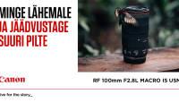 Canon RF 100mm f/2.8 L Macro IS USM - professionaalne makroobjektiiv, millega lähed veel lähemale